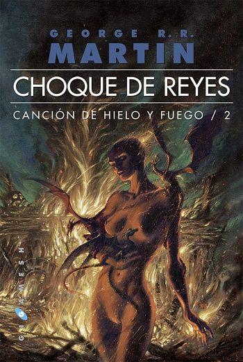 Choque de reyes - http://todopdf.com/libro/choque-de-reyes/ #PDF #LibrosPDF #LIBROS #ebooks