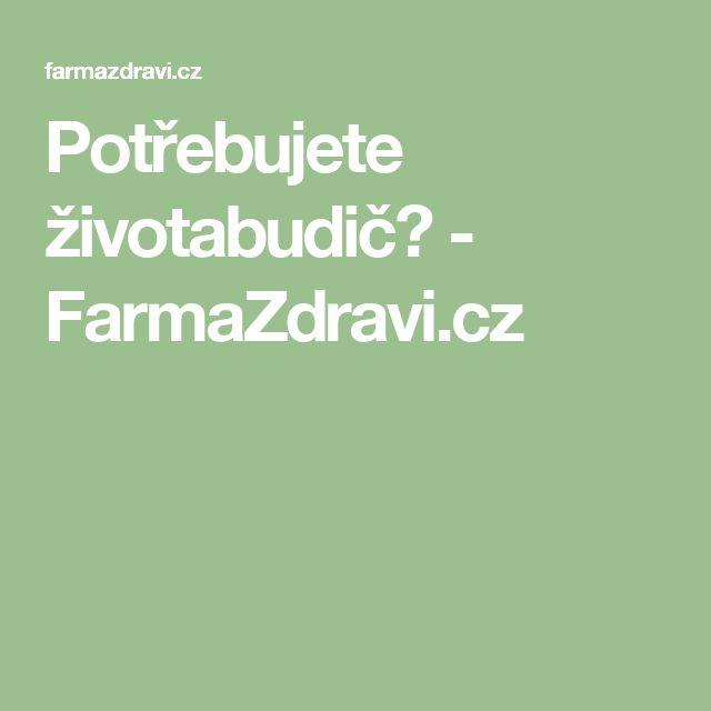 Potřebujete životabudič? - FarmaZdravi.cz