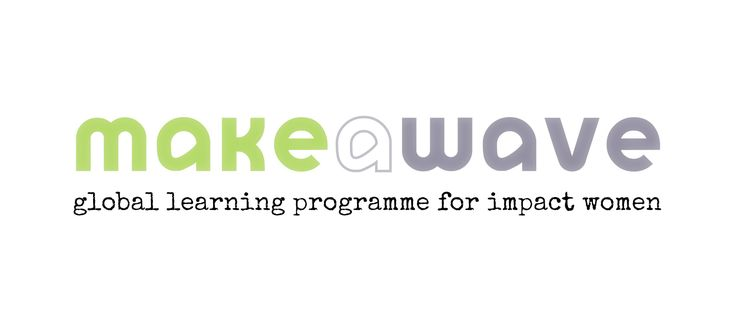 Make a Wave incubation programme and resources for Women Social Entrepreneurs | by Ogunte CIC.