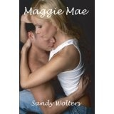 Maggie Mae (Kindle Edition)By Sandy Wolters
