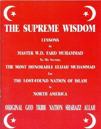 Elijah Muhammad Supreme Wisdom Lessons   The Supreme Wisdom Lessons by Master Fard Muhammad