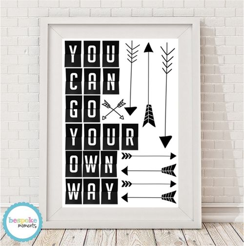 You Can Go Your Own Way Monochrome Print by Bespoke Moments. Worldwide Shipping Available.