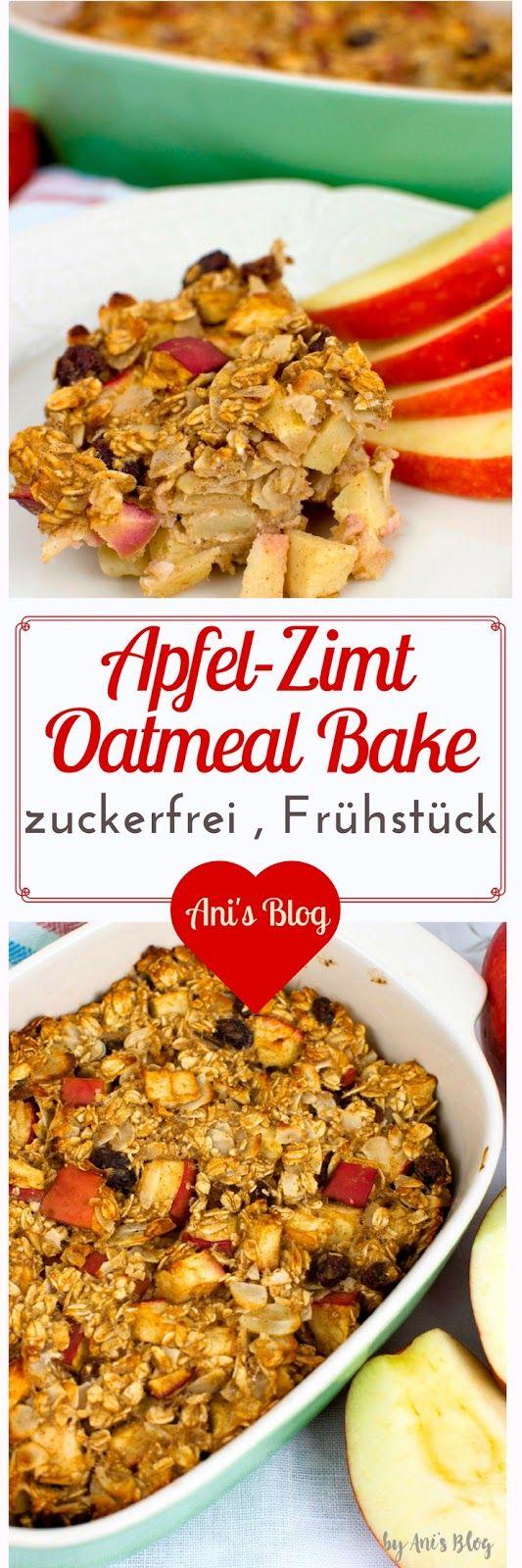 Apfelkuchen zum Frühstück? Ja, diese Haferflocken-Auflauf mit Apfel und Zimt …   – * Ani's bunte Küche   schnell, gesund, lecker kochen