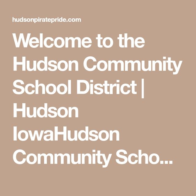 Welcome to the Hudson Community School District | Hudson IowaHudson Community Schools | Hudson Community Schools