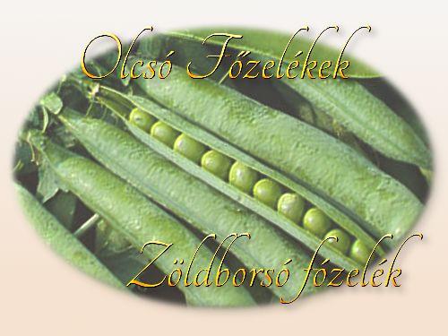 http://megoldaskapu.hu/olcso-fozelekek/zoldborso-fozelek Zöldborsó főzelék