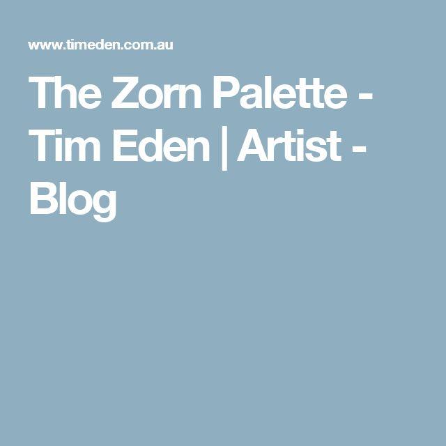 The Zorn Palette - Tim Eden | Artist - Blog