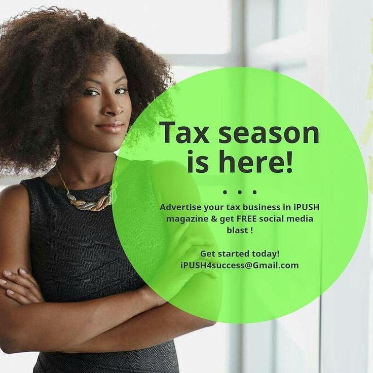 Get the jump on income tax season by advertising your tax preparation company in #ipushmagazine.  Also take advantage of promoting your tax brand on #ipushmagazine growing social media!  Email now at iPUSH4success@Gmail.com  #cityofbirmingham #atl #magazine #advertising #incometaxseason #incometax #smallbusiness #entrepreneur #advertising #marketing #smallbusiness