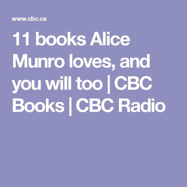 11 books Alice Munro loves, and you will too   CBC Books   CBC Radio