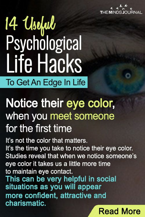 14 Helpful Psychological Life Hacks To Get An Edge In Life