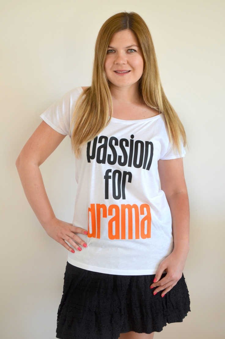 Passion for Drama https://www.etsy.com/listing/129199268/passion-for-drama-t-shirt-by-xoxoes?ref=v1_other_2