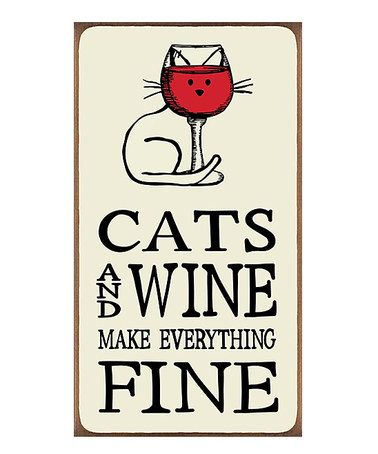 Another great find on #zulily! 'Cats and Wine' Block Sign #zulilyfinds