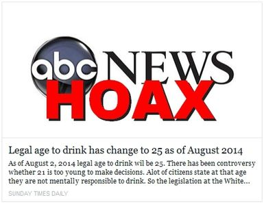 Netlore Archive: Viral post claims the legal drinking age in the U.S. will change to 25 as of August 2, 2014.