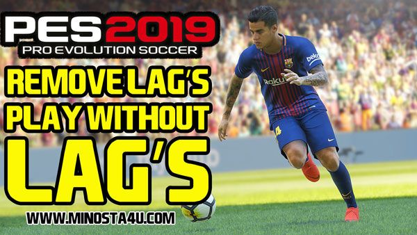 Play PES 2019 Without Lag's For Low PC's - Easy Guide Watch Tutorial