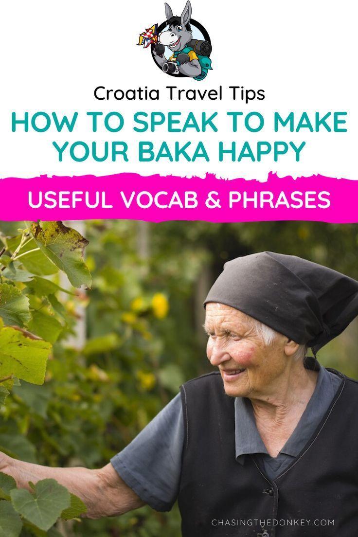 How To Speak Croatian To Make Your Baka Happy Chasing The Donkey Croatian Croatia Croatia Travel