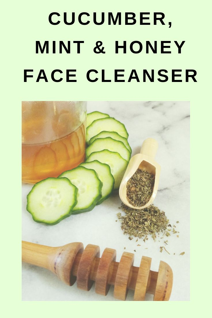 Cucumber, Mint and Honey Cleanser and Toner #beaut…