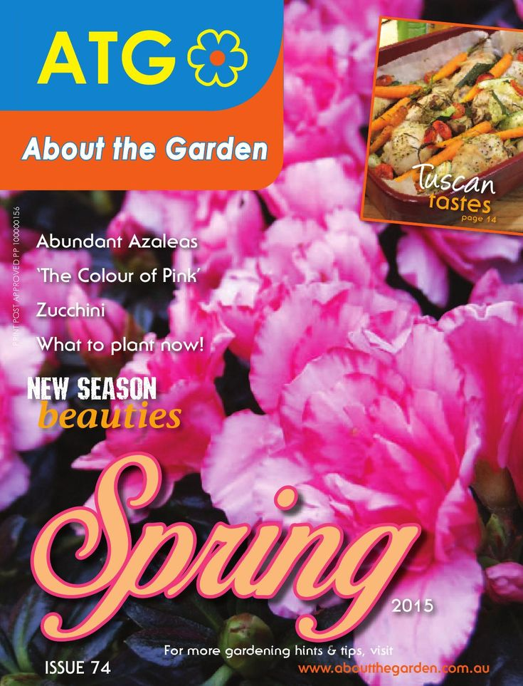 About the Garden Spring magazine 2015  Gardening Hint & Tips, What to grow in spring, new release plants. Australian Gardens