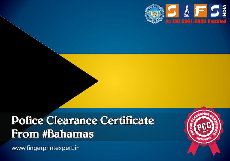 Get Police Clearance Certificate #PCC from #Bahamas for FBI, AFP, Visa Immigration and Passport
