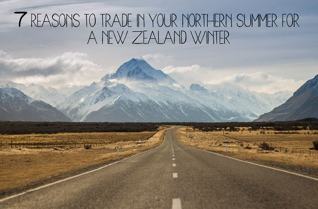 7 Reasons To Trade In Your Northern Summer For A New Zealand Winter! | 7 Reasons To Trade In Your Northern Summer For A New Zealand Winter