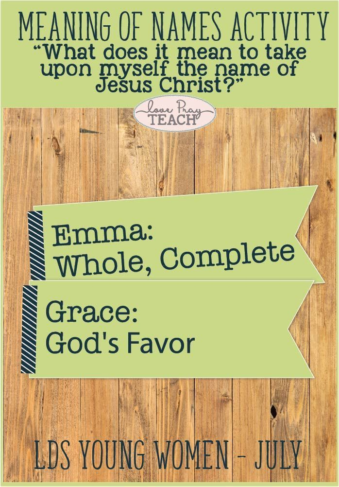 "LDS Young Women July Lesson Helps: ""What does it mean to take upon myself the name of Jesus Christ?"" Includes printables, handouts, activity ideas, gift idea, object lesson, teaching tips, helps in Spanish and more! www.LovePrayTeach.com"