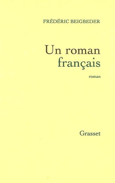 Un roman français. Beigbeder