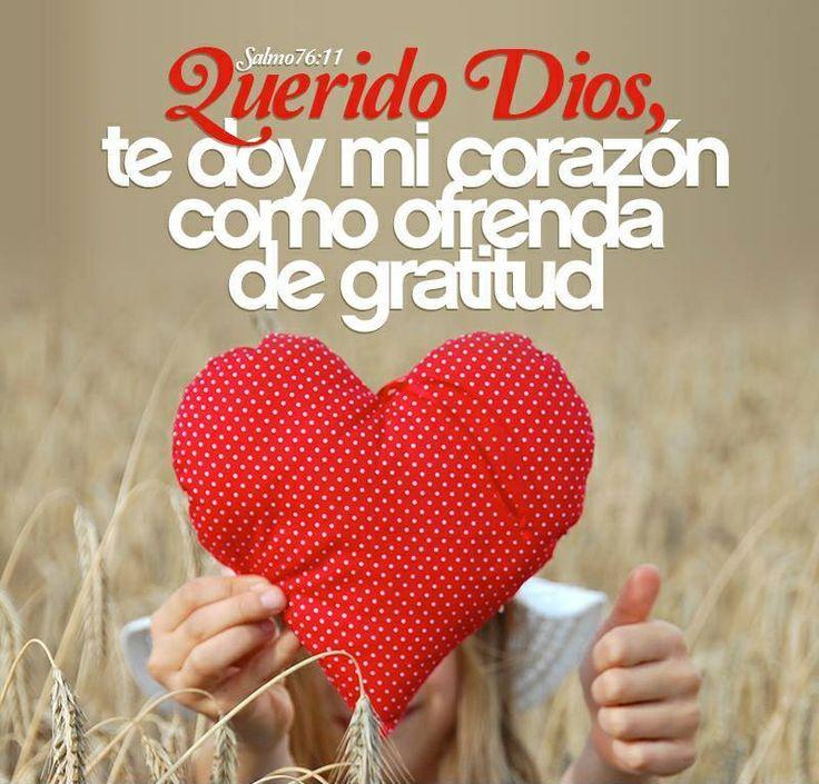 Querido Dios te doy mi corazón como ofrenda de gratitud