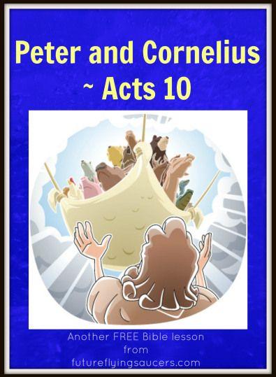 Peter and Cornelius ~ Acts 10