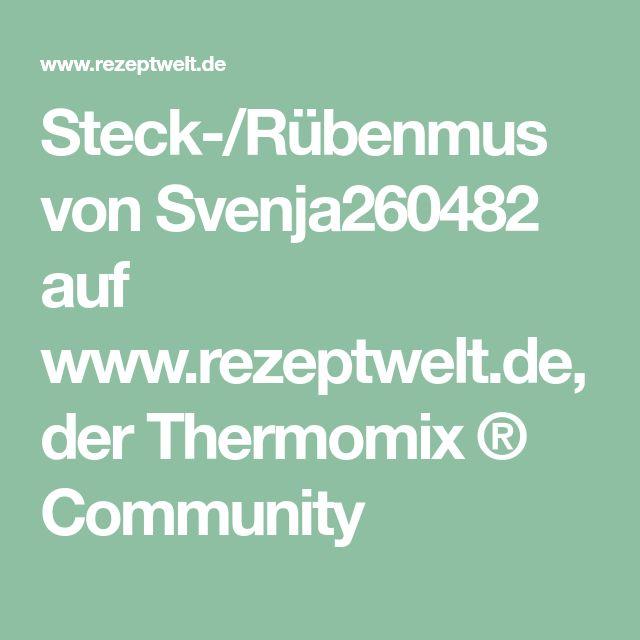 Steck-/Rübenmus von Svenja260482 auf www.rezeptwelt.de, der Thermomix ® Community