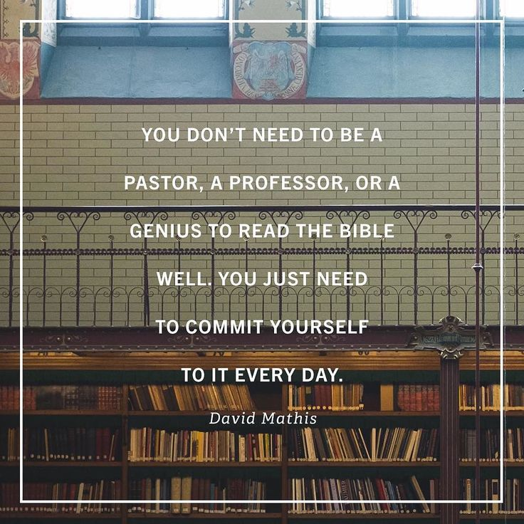 """To become a good Bible reader you dont need a high IQ or a seminary education. You dont need a library of biblical commentaries or a Bible scholar on speed dial. To become a good Bible reader you simply need to commit yourself to the simple regular habit of reading Gods word for yourself.  When your Bible reading seems unremarkable or when it seems like you dont have the skills or knowledge to grasp all of whats there remember that Gods work always runs deeper than we can see. Over the…"