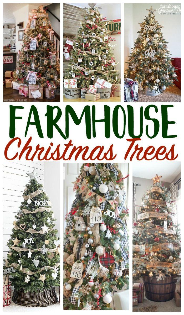 Farmhouse Christmas Tree Decorating Ideas Farmhouse Christmas Tree Christmas Decorations Christmas Tree Themes