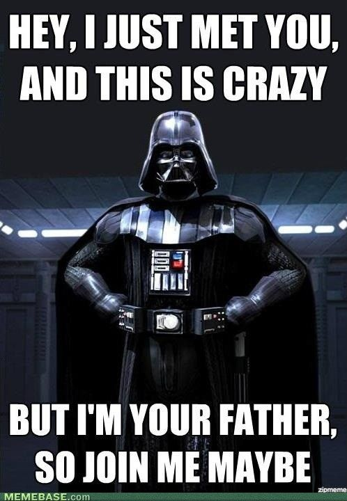 ;): Darth Vader, Stars War Meme, Cars Rae Jepsen, Funny Pictures, The Call, Pop Music, Dark Side, Father, Starwars