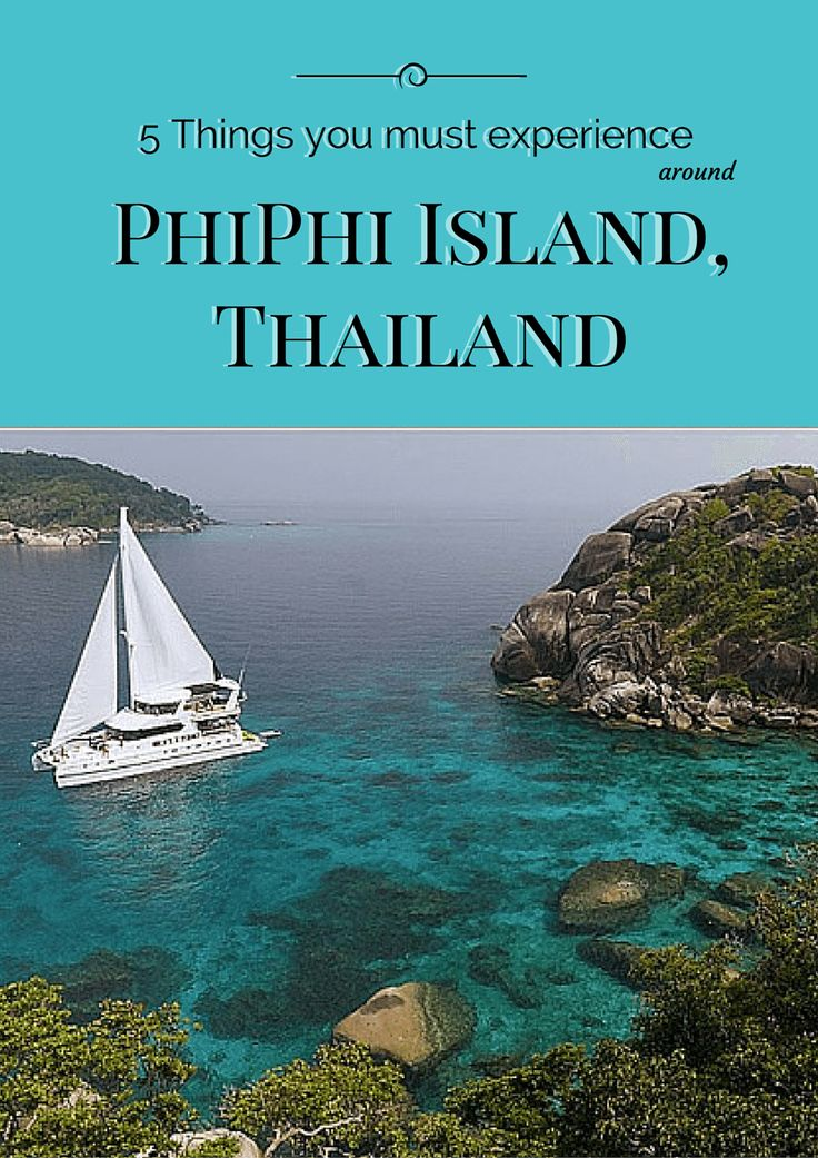 5 Things You Must Experience Around Phi Phi Island, Thailand
