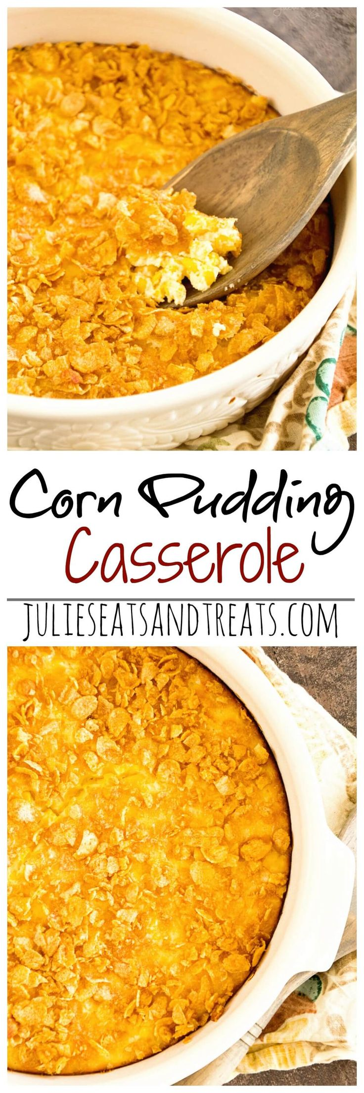 Corn Pudding Casserole Recipe ~ Delicious Side Dish Perfect for Entertaining Yet Quick Enough for Dinner! ~ http://www.julieseatsandtreats.com