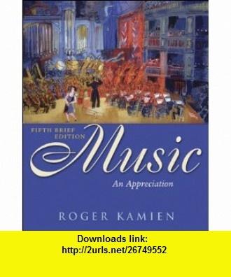 Music: An Appreciation, 7th Brief Edition books pdf file