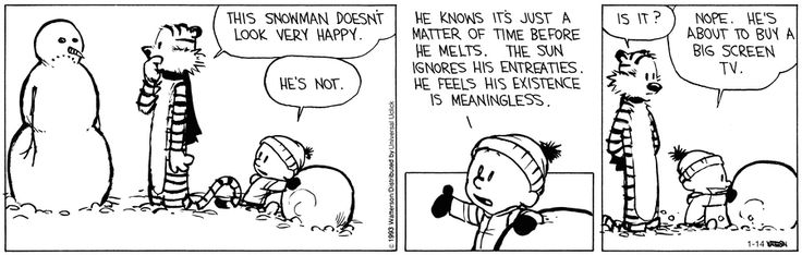 that's funny that Calvin would make a big screen tv for a snow man