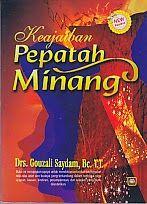 ajibayustore  Judul : KEAJAIBAN PEPATAH MINANG Pengarang : Drs. Gouzali Saydam, Bc. T.T Penerbit : Pustaka Setia