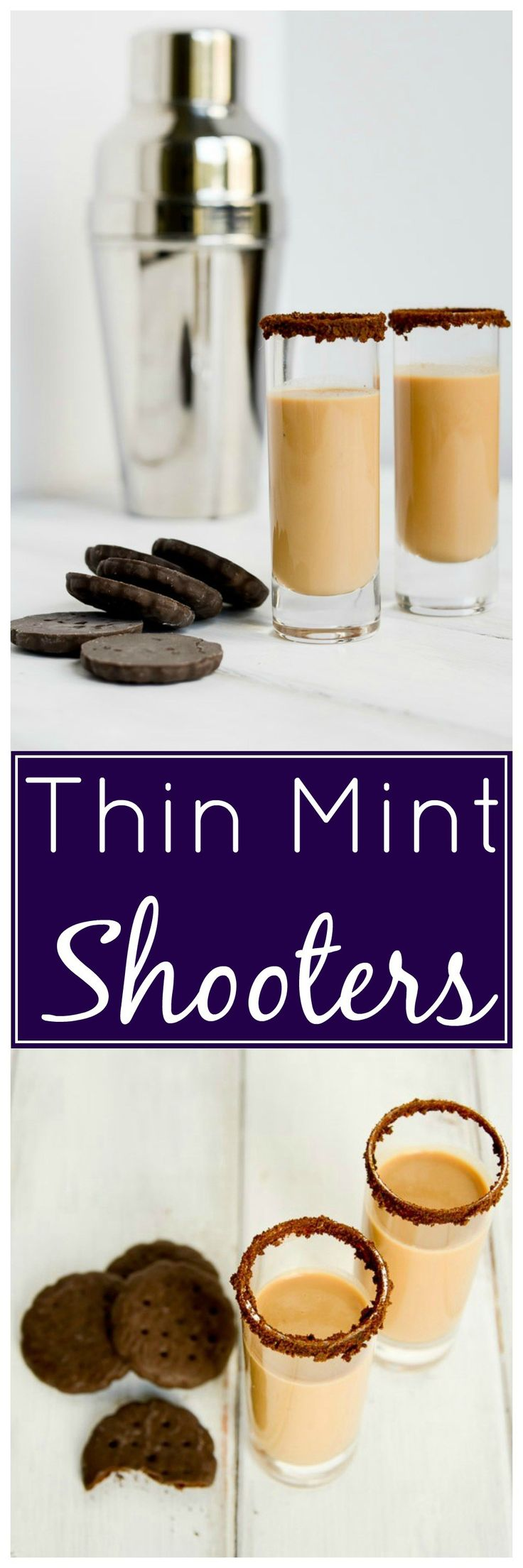 Thin Mint Shooters - It's a Girl Scout cookie and a cocktail, best of both worlds!  It takes less than 5 minutes to make, and it goes down so easy!