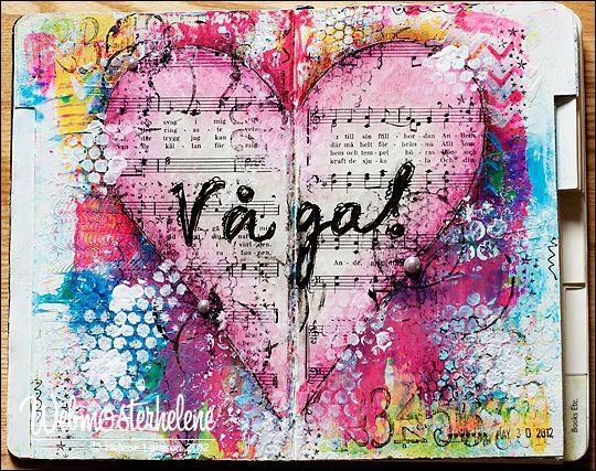 My happy place - webmosterhelene, that's me: Art journal - Våga!