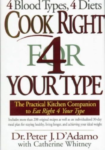 Healthy-Eating-Cook-Right-4-Your-Type-by-Dr-Peter-D-039-Adamo-4-Blood-Types-4-Diets
