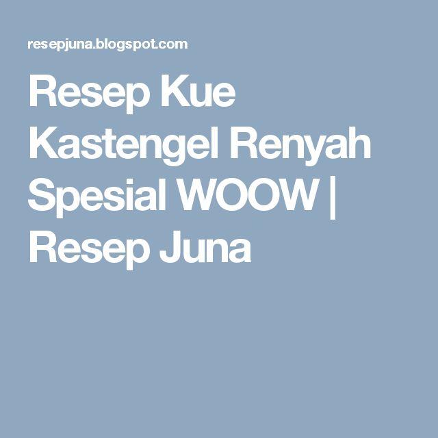 Resep Kue Kastengel Renyah Spesial WOOW   Resep Juna