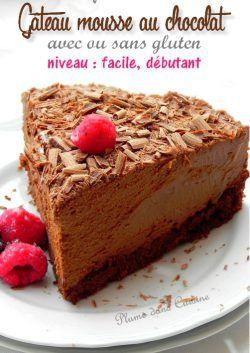 Un gâteau mousse au chocolat sublime, délicieux, auquel personne ne résiste. Et en plus facile à préparer!