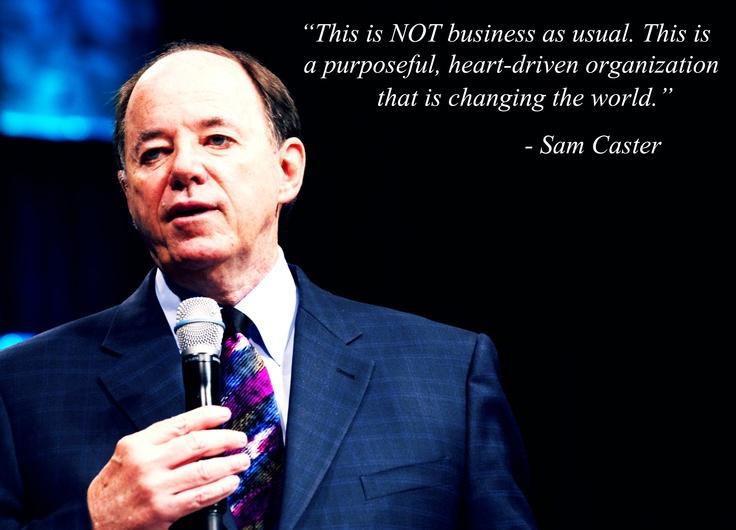 #Mannatech #Sam Caster #Give for Real #Social Entrepreneurship #Change
