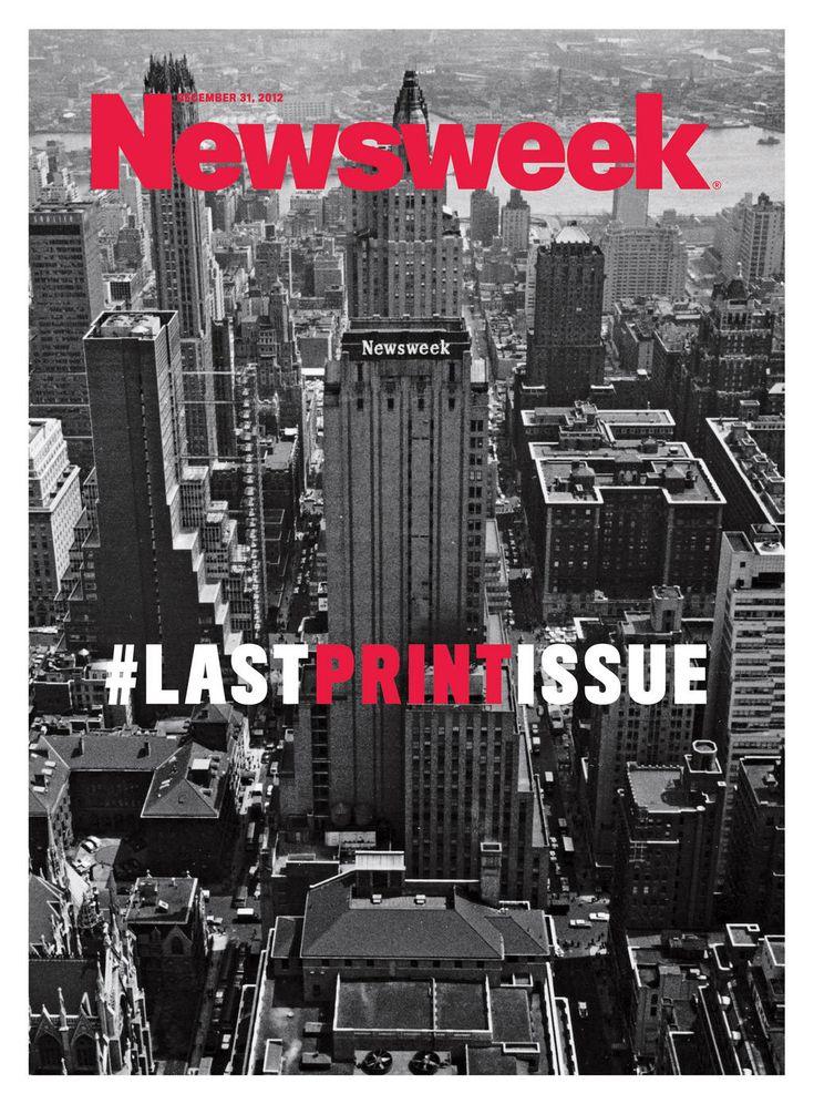 Newsweek Final Print Cover - #lastprintissue #trends #digital