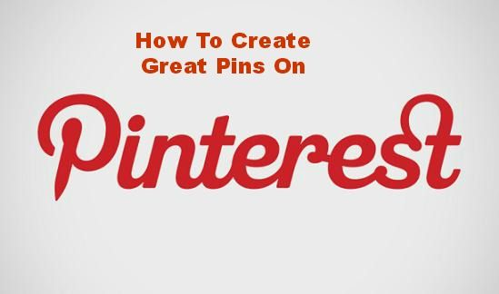 How to create a great pinterest pin and increase the probability of multiple repins and click throughs