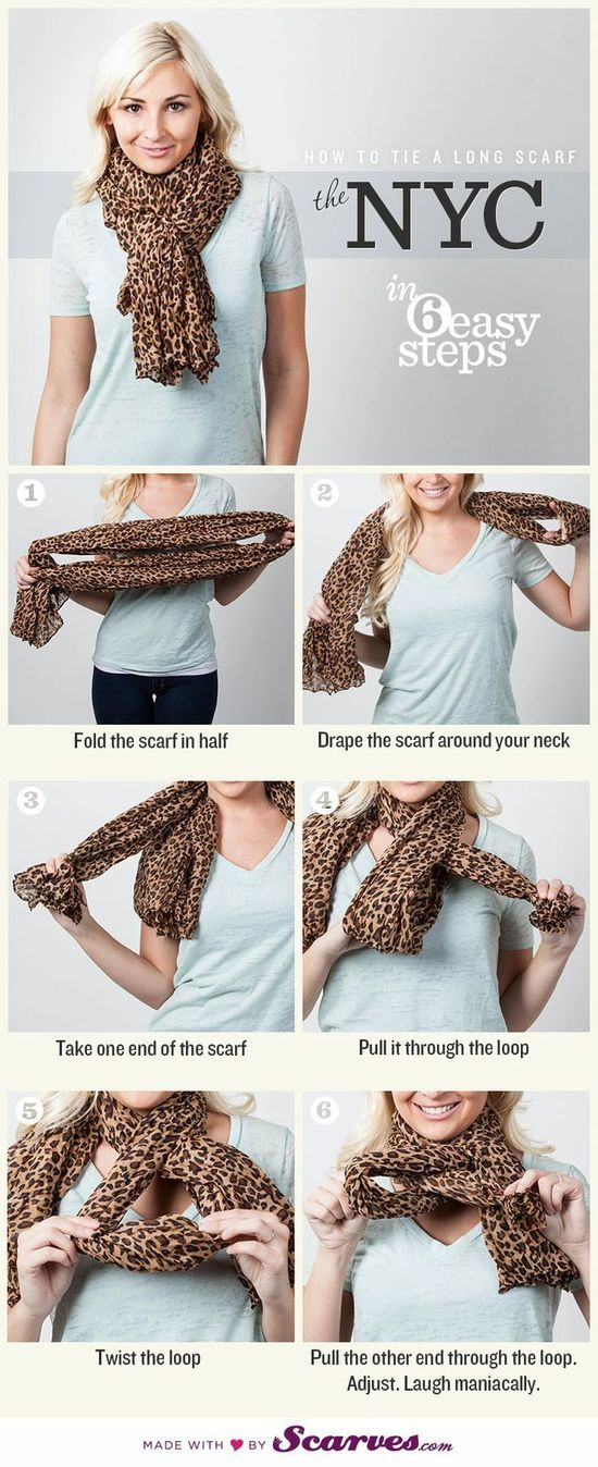 How To Tie A Scarf: The Nyc. Love Scarf weather--which is anytime!