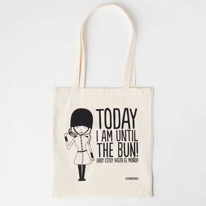 Bolsa ecológica - Today I am until the bun!