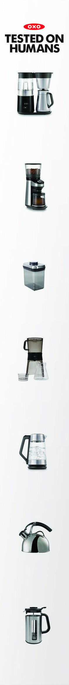 9-Cup Coffee Maker. Burr Grinder. Coffee POP Container. Cold Brew Coffee Maker. Electric Kettle. Uplift Tea Kettle. French Press.