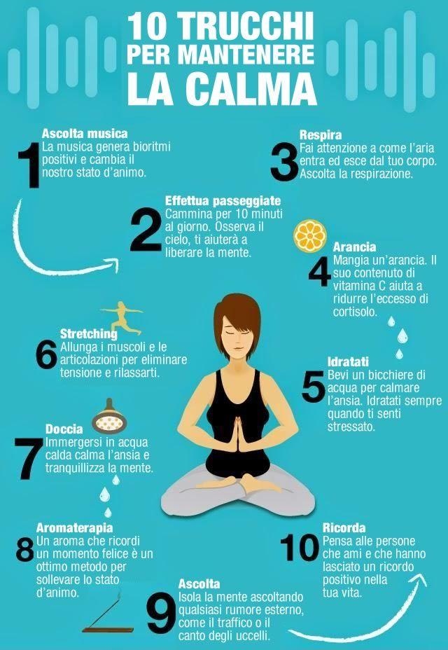 10 trucchi mantenere la calma #Meditazione
