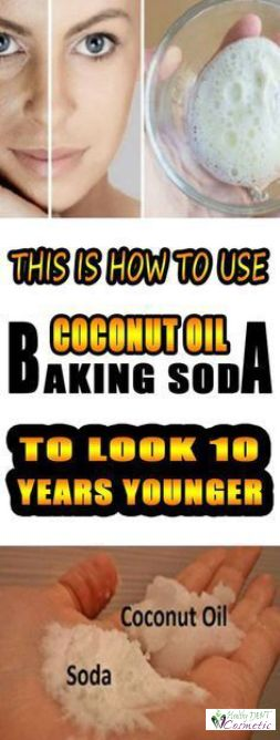 This Is How To Use Coconut Oil And Baking Soda To Look 10 Years Younger! Genius!!!