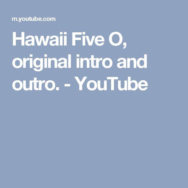 Hawaii Five O, original intro and outro. - YouTube