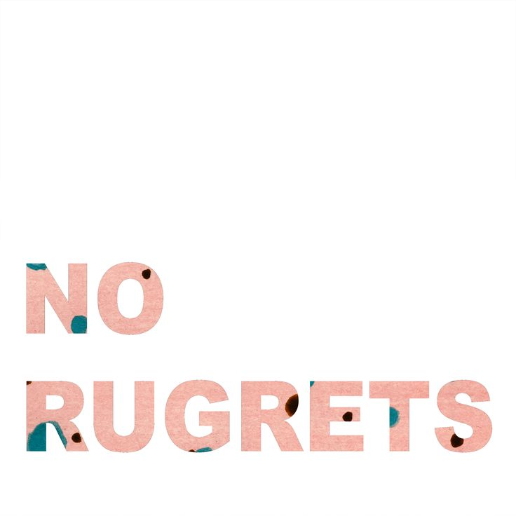 Inspirational quote digital print:  NO RUGRETS by Tiina Lilja